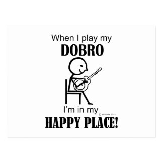 Dobro Happy Place Post Card