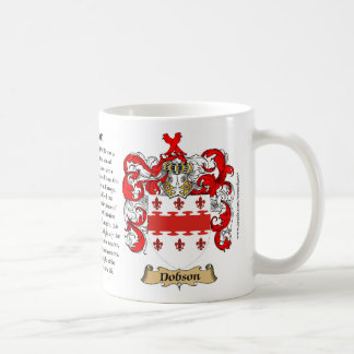 Dobson, the Origin, the Meaning and the Crest Coffee Mug