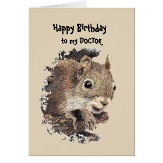 Doctor Birthday Fun with Squirrel Card