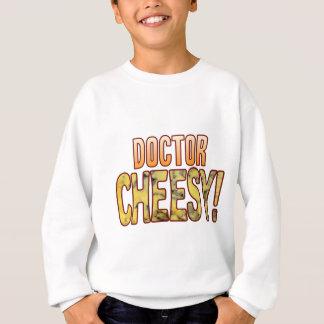 Doctor Blue Cheesy Sweatshirt
