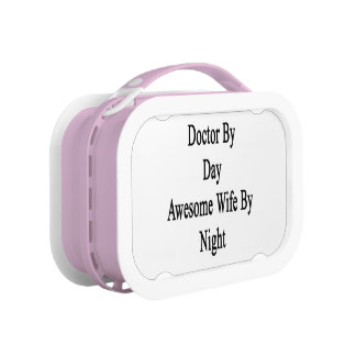 Doctor By Day Awesome Wife By Night Lunch Box