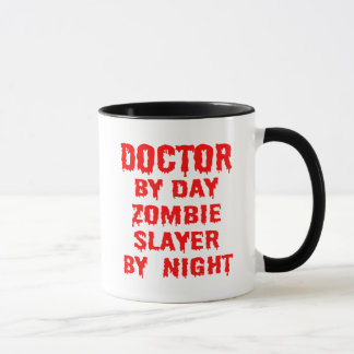 Doctor by Day Zombie Slayer by Night in Red Mug