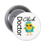 Doctor Chick 6 Cm Round Badge