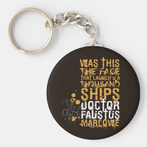 Doctor Faustus Quote Keychains
