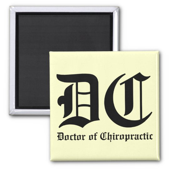 Doctor of Chiropractic Magnet