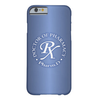 Doctor of Pharmacy Barely There iPhone 6 Case