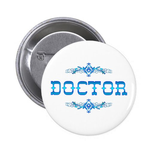 DOCTOR PINBACK BUTTONS