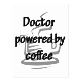 DOCTOR POWERED BY COFFEE POSTCARD
