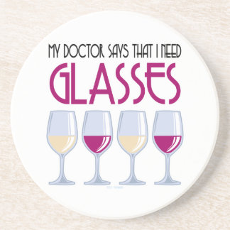 Doctor Says I Need Glasses Coaster