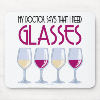 Doctor Says I Need Glasses Mouse Mat