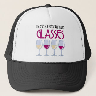 Doctor Says I Need Glasses Trucker Hat