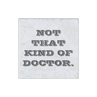 Doctoral Studies Stone Magnet