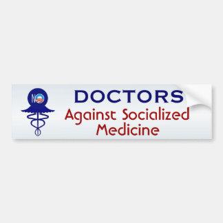 Doctors Against Socialized Medicine Bumper Sticker