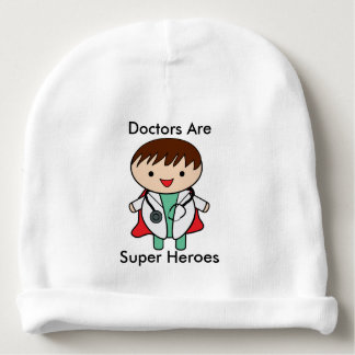 Doctors Are Super Heroes Customizeable Baby Beanie