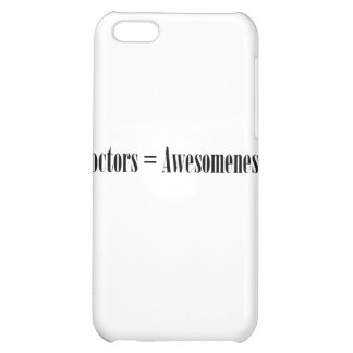 Doctors = Awesomeness iPhone 5C Covers