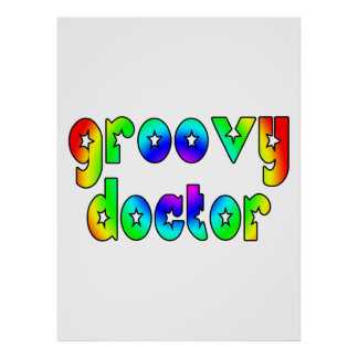 Doctors Birthday Christmas Parties : Groovy Doctor Poster