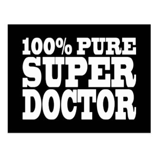 Doctors Birthday Parties : 100% Pure Super Doctor Postcard