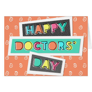 Doctors' Day Card - Fun Font and Colorful