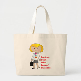 Doctors Do It ... Jumbo Tote Bag