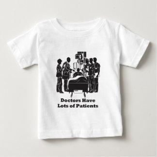 Doctors Have Lots of Patients T Shirts