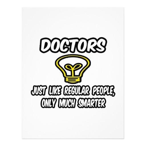 Doctors...Like Regular People, Only Smarter Full Color Flyer
