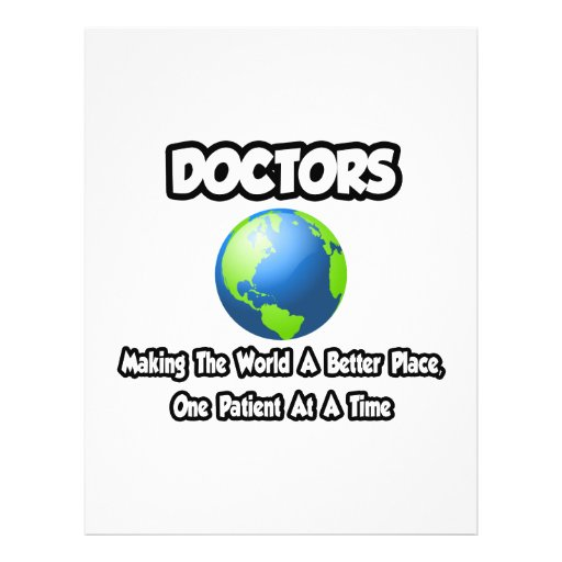 Doctors...Making the World a Better Place Flyers