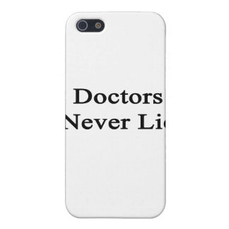 Doctors Never Lie Cover For iPhone 5