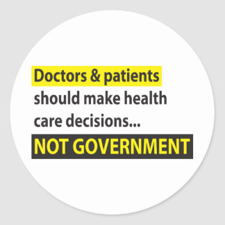 Doctors Not Government Stickers