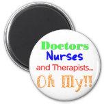 Doctors, Nurses, & Therapists Refrigerator Magnet
