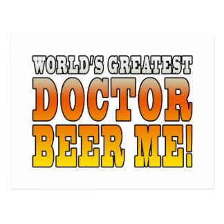 Doctors Parties : Worlds Greatest Doctor Beer Me Postcard