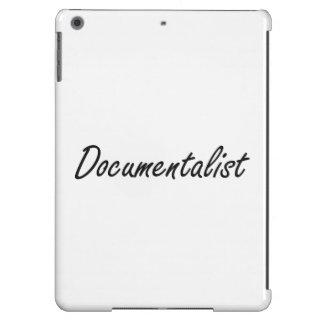 Documentalist Artistic Job Design iPad Air Cases