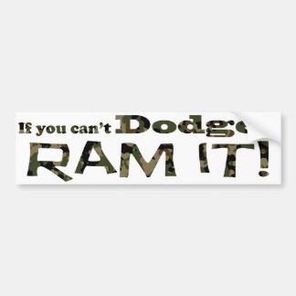 Dodge it, Ram it, Camouflage Bumper Sticker