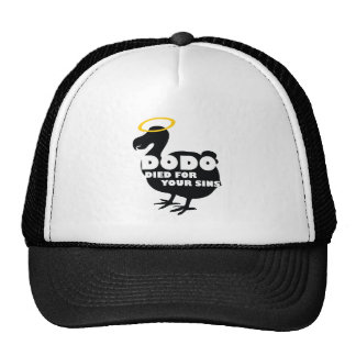 Dodo Died for Your Sins Cap