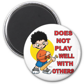 Does not play well with others! 6 cm round magnet