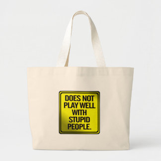 Does Not Play Well With Stupid People Canvas Bag