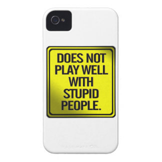 Does Not Play Well With Stupid People iPhone4 Case