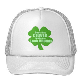 Does This Clover Make Me Look Drunk? Mesh Hats