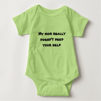 Doesn't Need Your Help Baby Bodysuit