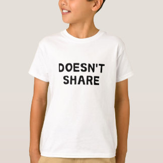 Doesn't Share Shirts