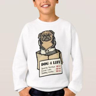 Dog 4 Life Sweatshirt