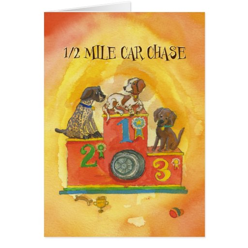 Dog Car Chase - Funny Birthday Card