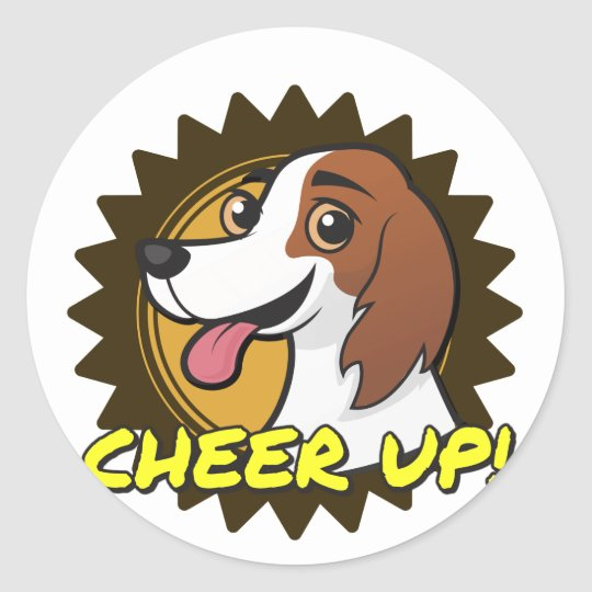 Dog - Cheer Up! Classic Round Sticker