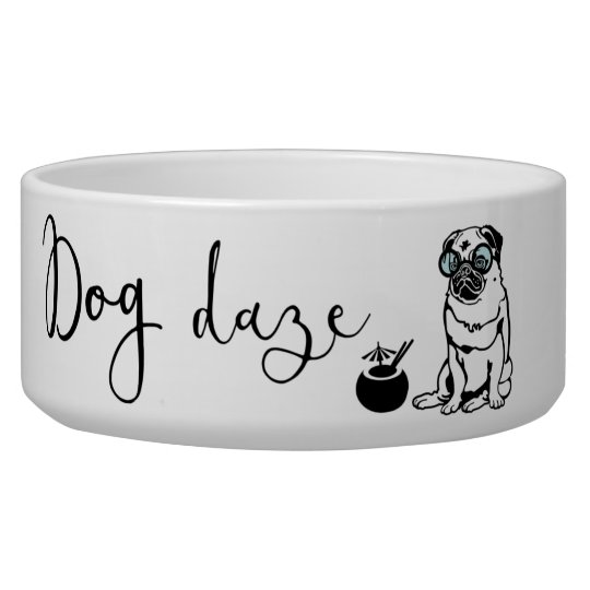 """Dog Daze"" Humourous Pug in Sunglasses Dog Bowl"