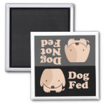 Dog Fed Dog Not Fed Meal Times Fridge Magnets