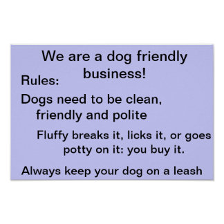 Dog friendly business rules (fluffy) poster