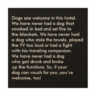 Dog Friendly Hotel Sign Wood Canvas