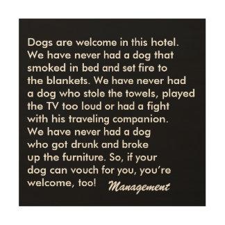 Dog Friendly Hotel Sign Wood Print