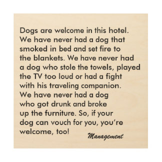 Dog Friendly Hotel Wood Sign Wood Canvases