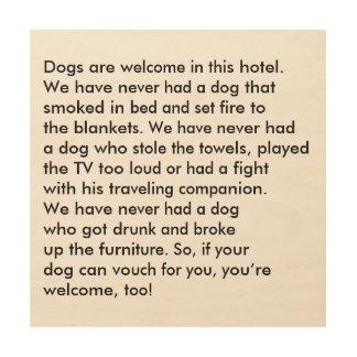 Dog Friendly Hotel Wood Sign Wood Print