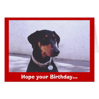 Dog~gone Good Birthday... Card